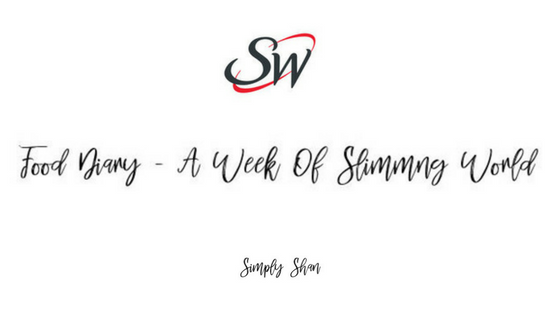 FOOD DIARY – A WEEK OF SLIMMING WORLD
